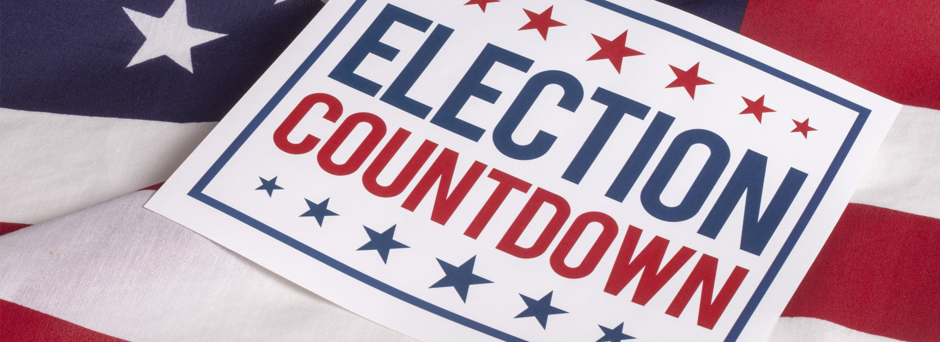 Image of a poster, poster reads: Election Countdown